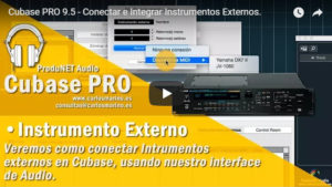 Cubase PRO 9.5 - Conectar e Integrar Instrumentos Externos.