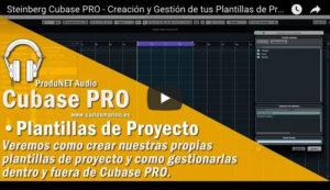 Creación y Gestión de tus Plantillas de Proyecto en Cubase PRO