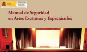 Manual de seguridad en Artes Escénicas y Espectáculos.