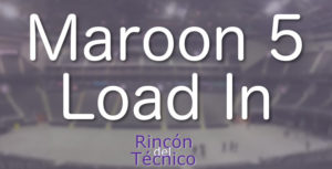 Maroon 5 Load In.