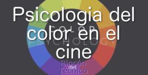 Psicología del color en el cine.