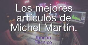 Los mejores artículos de Michel Martín.